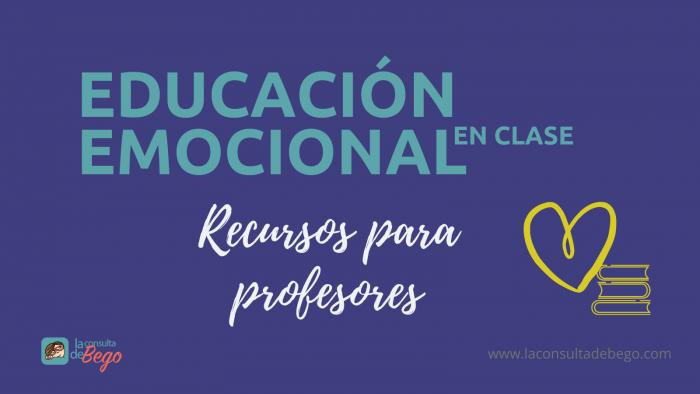 educacion emocional en clase, salud emocional, recursos para profesores